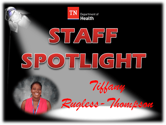 Staff Spotlight Tiffany Rugless